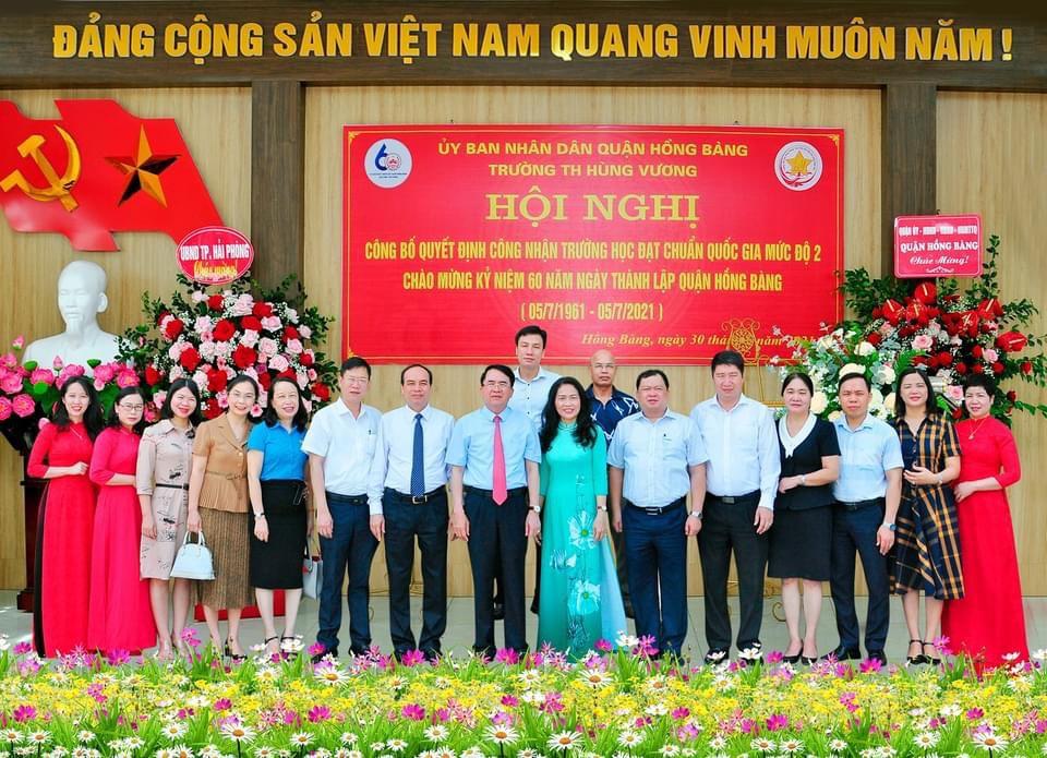 Hội nghị công bố quyết định công nhận trường học đạt chuẩn quốc gia mức độ 2 - chào mừng kỷ niệm 60 năm ngày thành lập quận hồng bàng