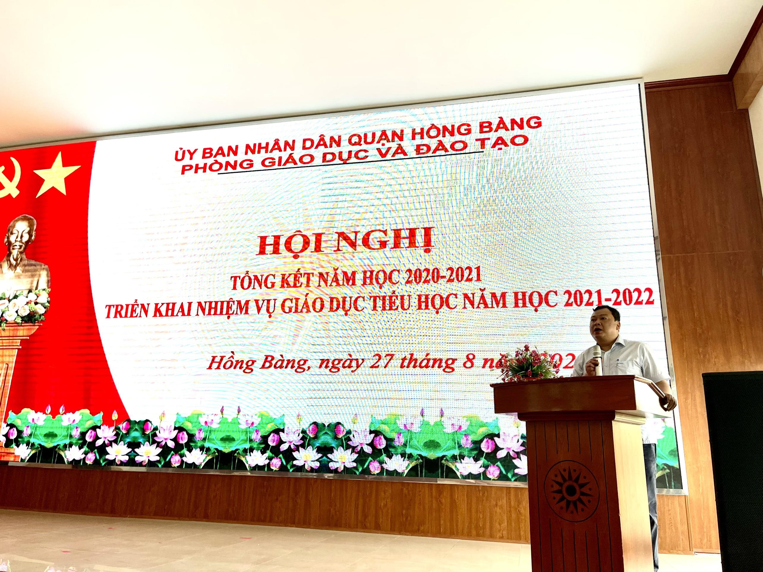 Hội nghị Tổng kết năm học 2020-2021, triển khai nhiệm vụ năm học 2021-2022 đối với Giáo dục Tiểu học quận Hồng Bàng